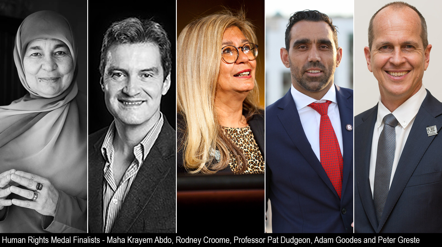 Human Rights Medal Finalists - Maha Krayem Abdo, Rodney Croome, Professor Pat Dudgeon, Adam Goodes and Peter Greste